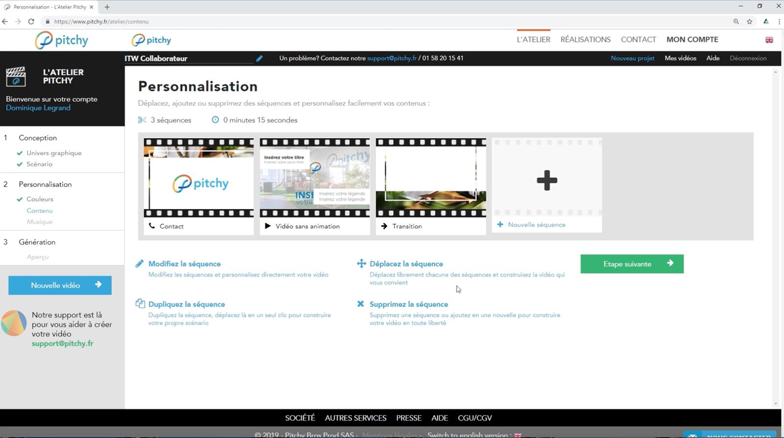 Chaque template possède une trentaine de séquences différentes à personnaliser