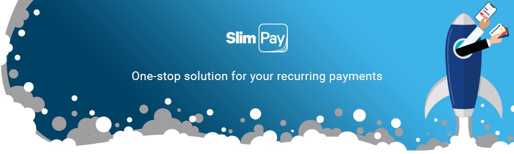 Avis SlimPay : Leader européen des paiements récurrents pour abonnements - Appvizer