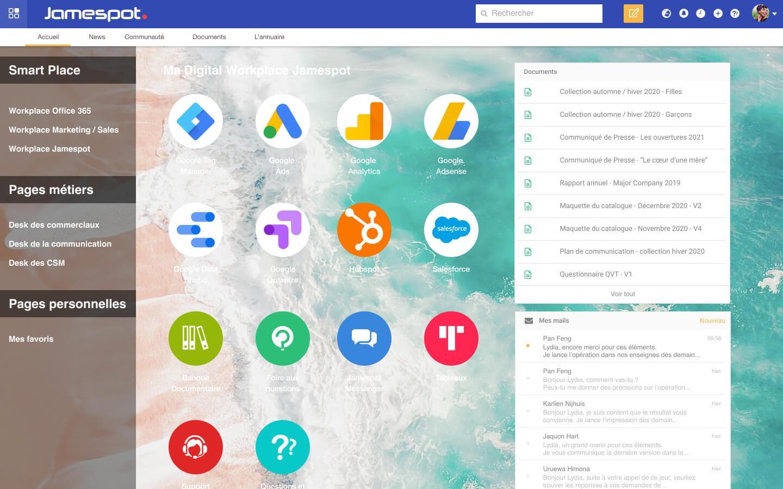 La Digital Workplace de Jamespot vous permet retrouver tous vos outils de travail sur un seul et même endroit.   L'avantage ? Un énorme gain de productivité pour vous et vos équipes grâce à une plus grande cohésion.