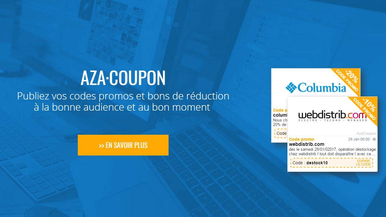 AZA Coupon : Publiez vos codes promos et bons de réduction à la bonne audience et au bon moment
