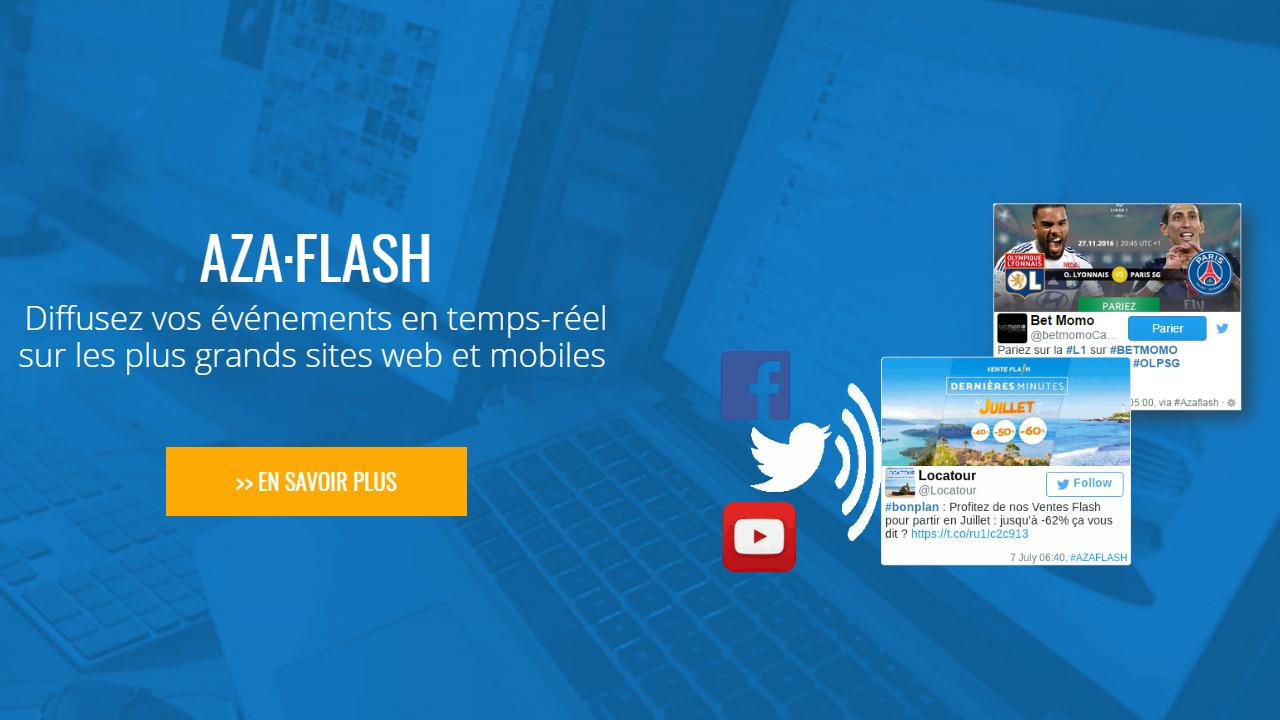 AZA Flash : Diffusez vos événements en temps-réel sur les plus grands sites web et mobiles
