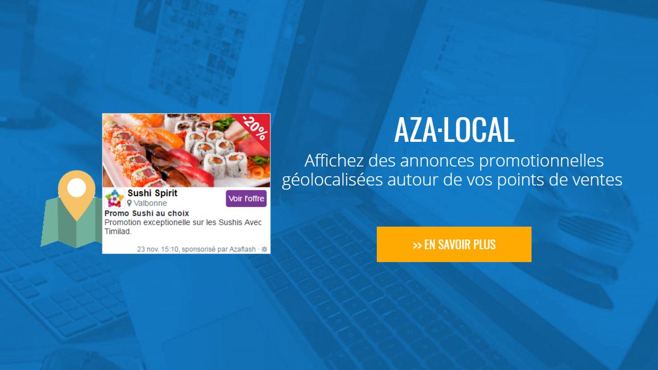 AZA Local : Affichez des annonces promotionnelles géolocalisées autour de vos points de ventes