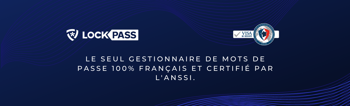 Avis LockPass : Gestionnaire de mot de passe 100% français et certifié ANSSI - Appvizer