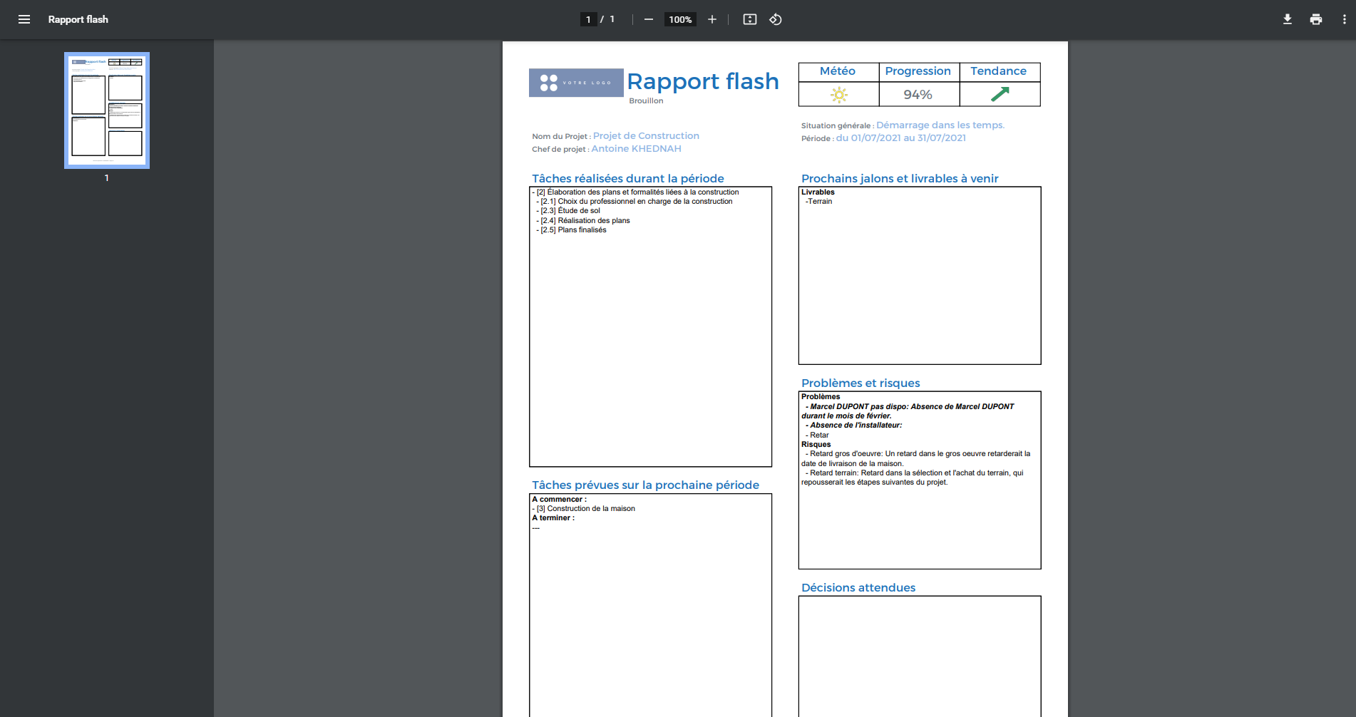 Le Rapport Flash permet de réaliser un reporting rapide sur l'état d'avancement du projet. Il est prérempli et éditable avant de l'exporter en PDF.