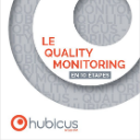 Le guide du Quality Monitoring