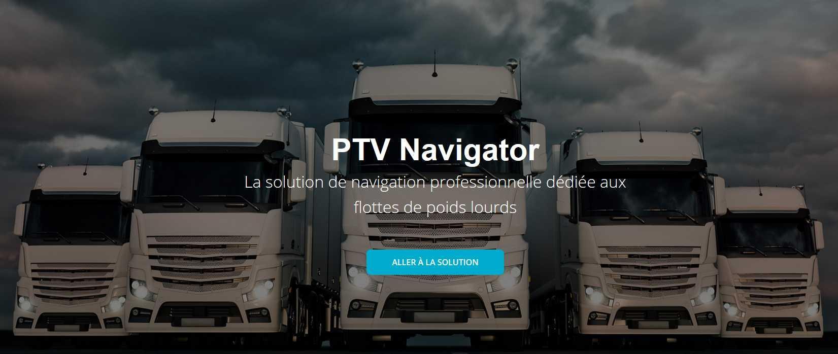 Avis PTV Navigator : Solution de navigation professionnelle dédiée poids lourds - Appvizer