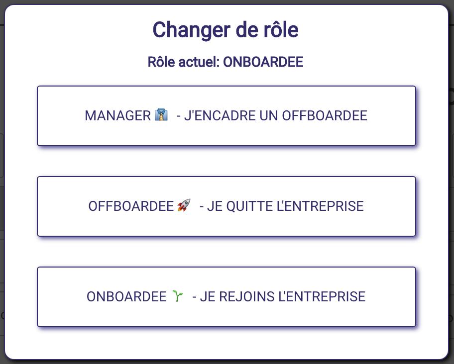 3 rôles peuvent être gérés dans l'outil : le collaborateur sortant, le manager, le collaborateur entrant