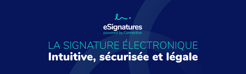 Avis Connective eSignatures : La signature électronique conforme et sécurisé en un clic - appvizer