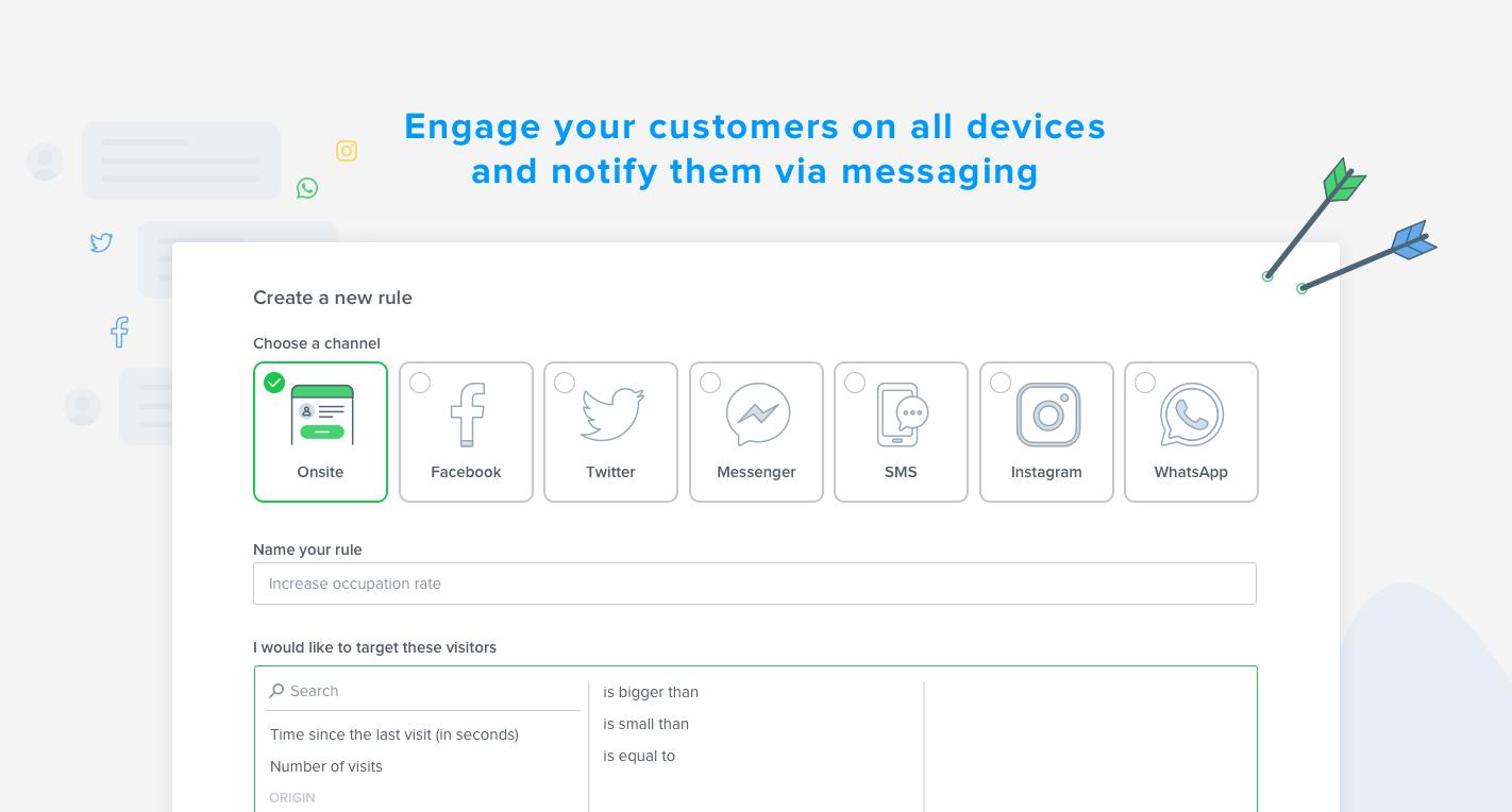 Choisissez le meilleur canal de contact en fonction de votre cible et engagez-les ensuite par messaging.