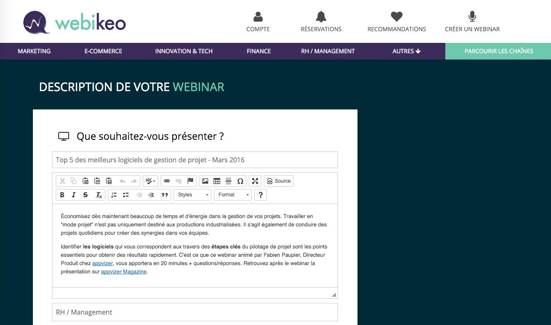 Webikeo: Hébergement de webinars, Support (téléphone, email, ticket), Communauté (FAQ, Forum)
