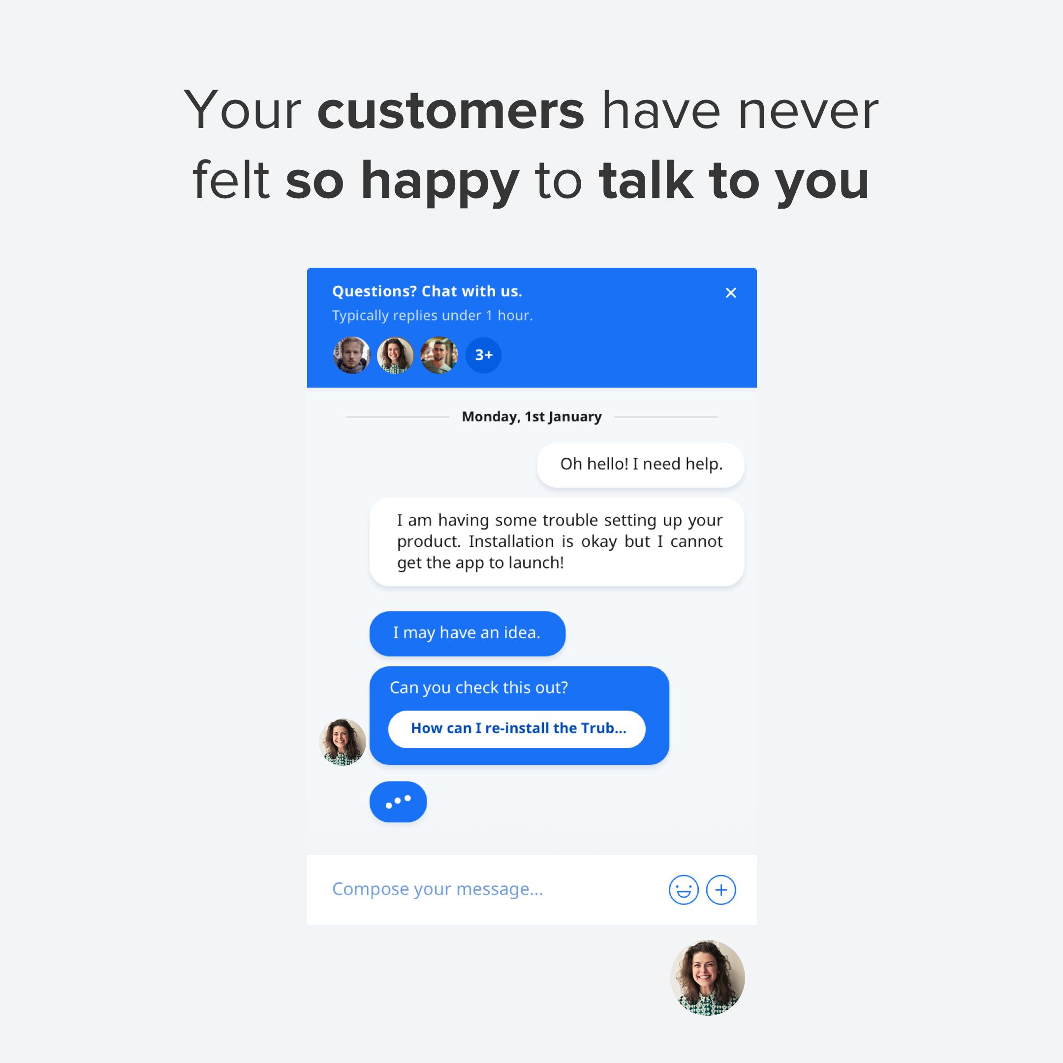 Vos clients sont heureux